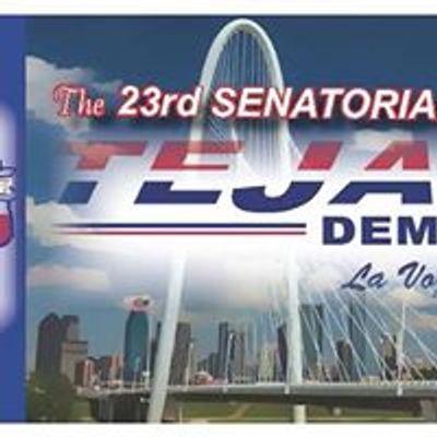 The 23rd Senatorial District Tejano Democrats