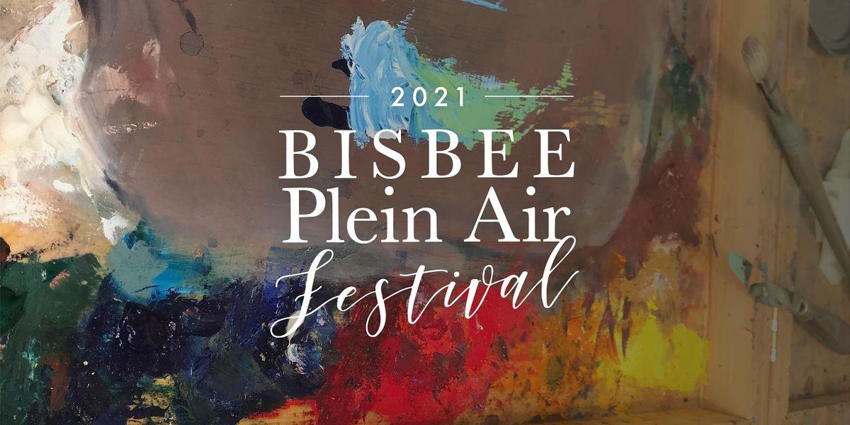 Bisbee Plein Air Festival  Oct 6-10, 2021