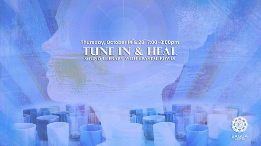 Tune In & Heal Sound Therapy Crystal Bowls