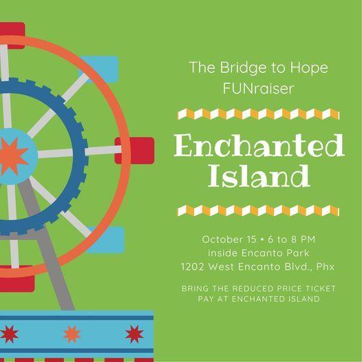 Enchanted Island Fundraiser benefiting The Bridge to Hope