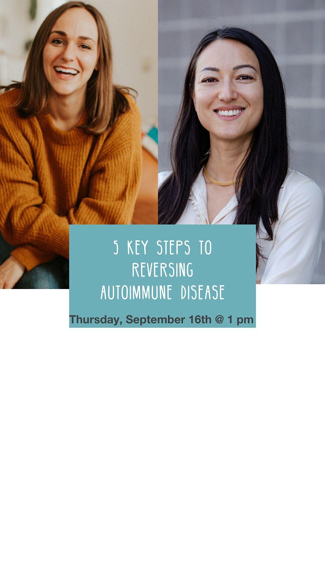 5 Key Steps to Reversing Autoimmune Disease