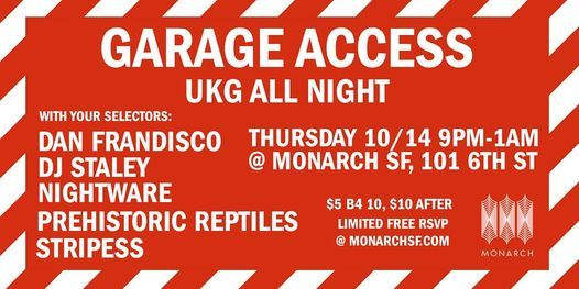 Garage Access : Dan Frandisco | DJ Staley|  Nightware | + More