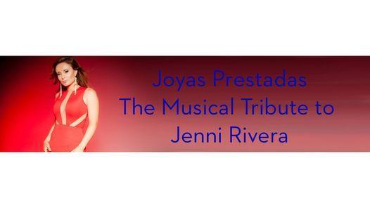 Joyas Prestades The Musical Tribute to Jenni Rivera