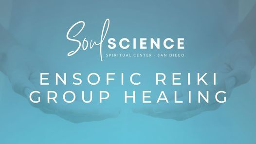 Ensofic Reiki Healing Night with SoulScience