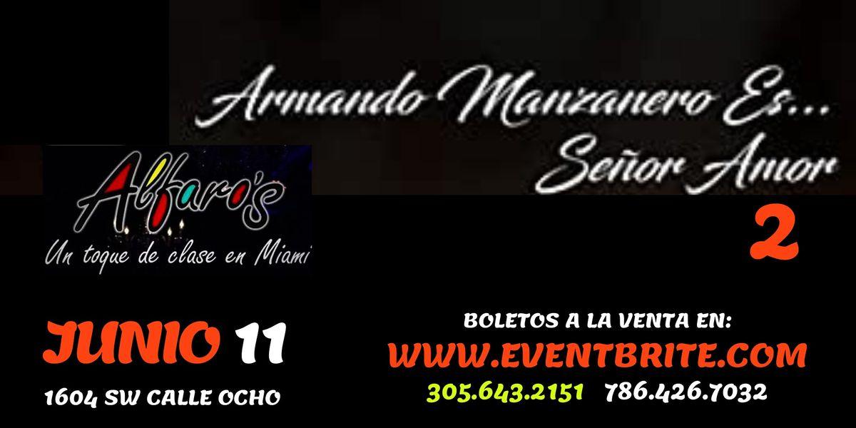 """""""Se\u00f1or Amor 2"""" Homenaje a Armando Manzanero."""