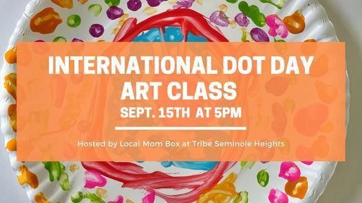 International Dot Day Art Class- 5pm