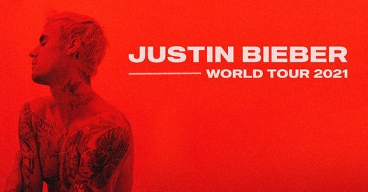 Justin Bieber in Concert 2021