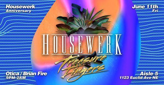 Housewerk Anniversary w\/ Treasure Fingers