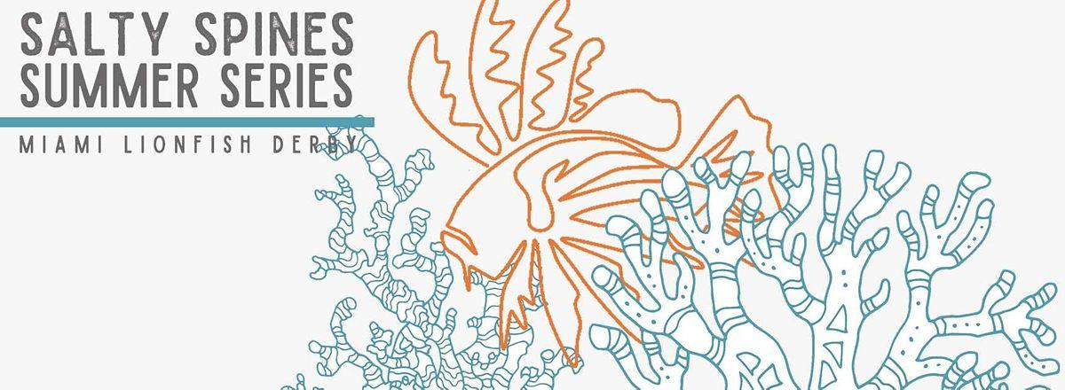 Salty Spines Summer Series Lionfish Derby - AM Trip