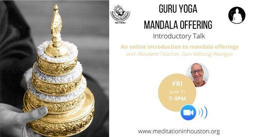 Introduction \u2013 How to Practice Guru Yoga & Mandala Offerings