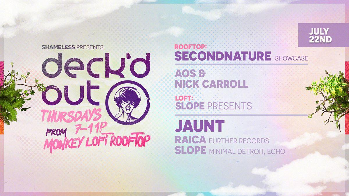 Deck'd Out #4 Two Stages! secondnature Showcase\/Rooftop & Jaunt\/Loft