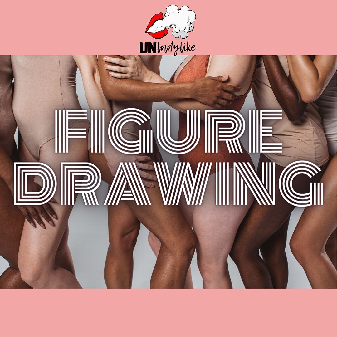 Unladylike Presents: Figure Drawing