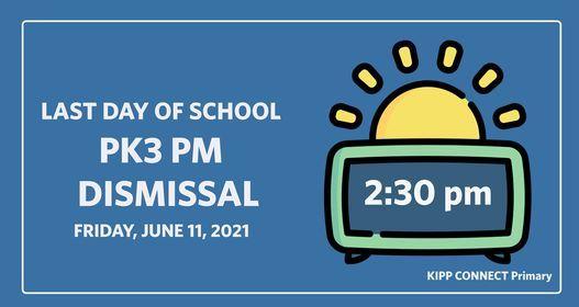 PK3 PM Last Day of School Dismissal
