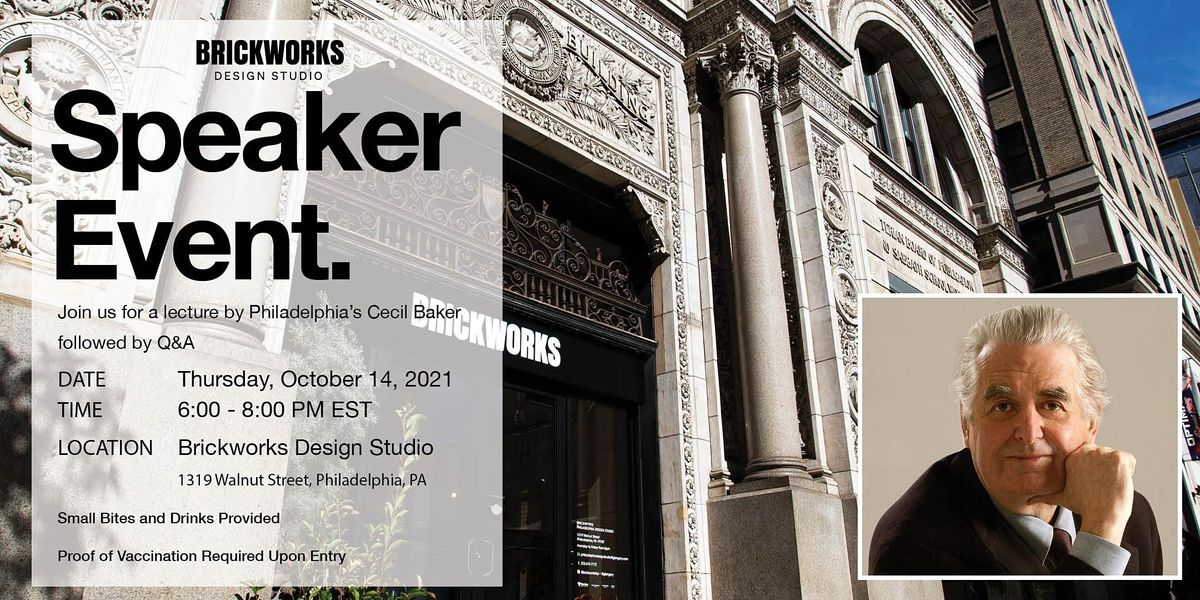DesignPhilly: Brickworks Design Studio Speaker Event with Cecil Baker