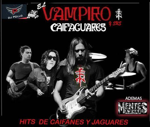 El Vampiro Lopez y sus Caifaguares