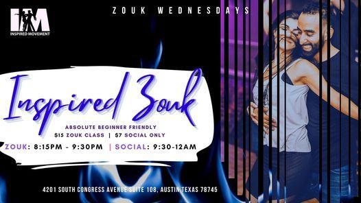 Inspired Zouk Wednesdays!