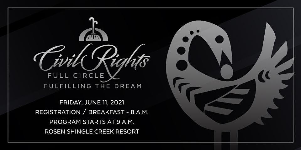 Civil Rights Full Circle - Fulfilling the Promise Panelist & Speaker Forum