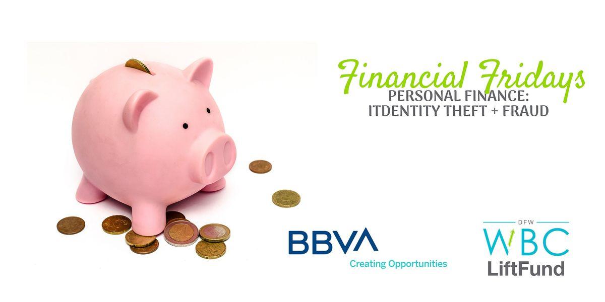 Financial Fridays: Personal Finance - Identity Theft & Fraud