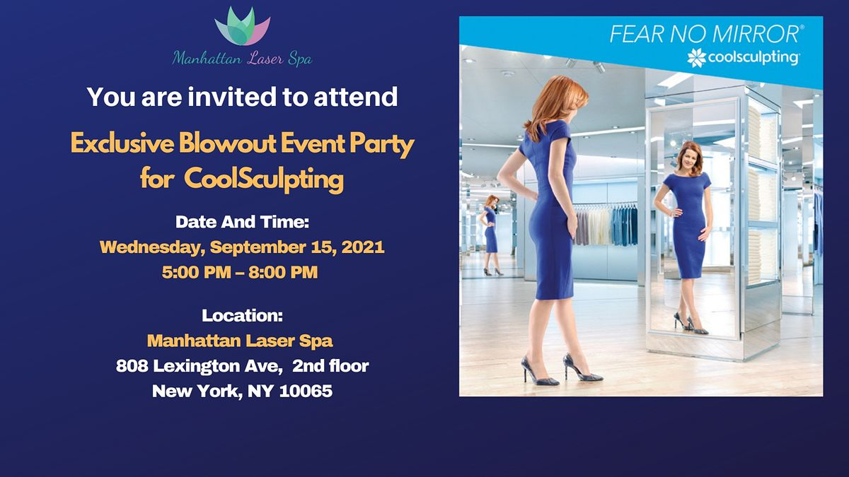 An Exclusive Blowout Event Party for CoolSculpting!
