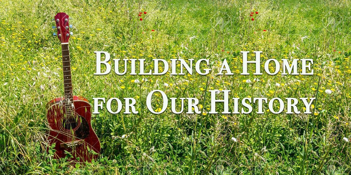 Building a Home for Our History