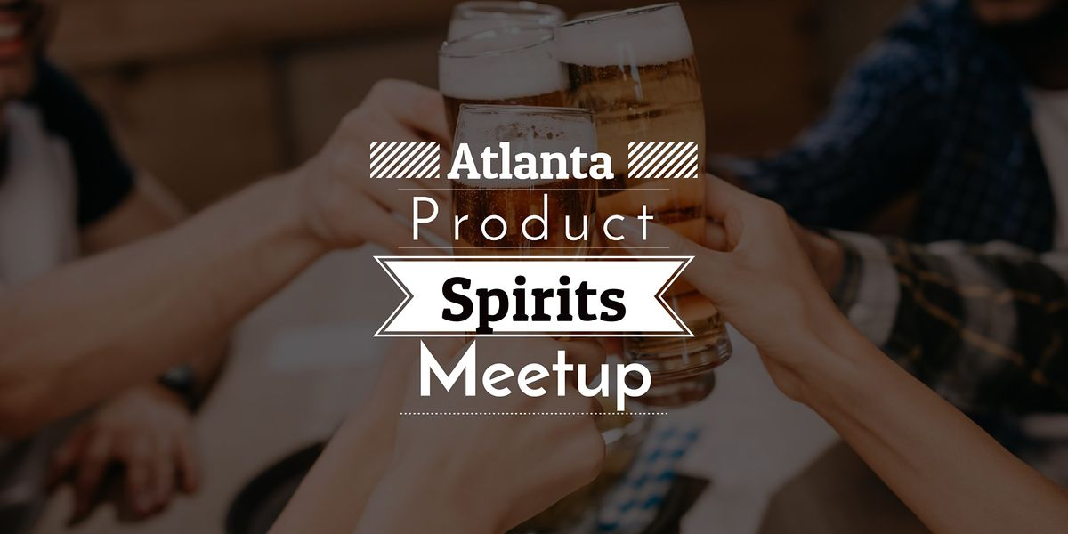 Product Spirits? Beers? Happy Hour!