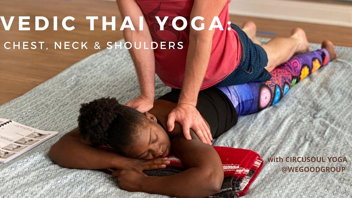 Vedic Thai Yoga: Chest, Neck & Shoulders