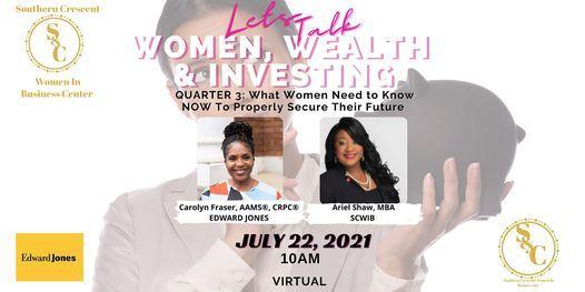 Women, Wealth and Investing  with Carolyn Frasier, AAMS\u00ae, CRPC\u00ae