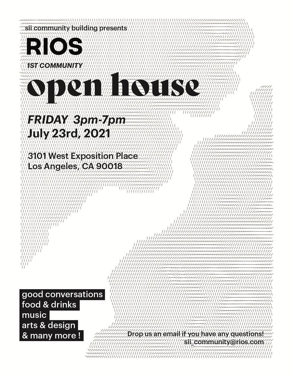 1st RIOS Community Open House