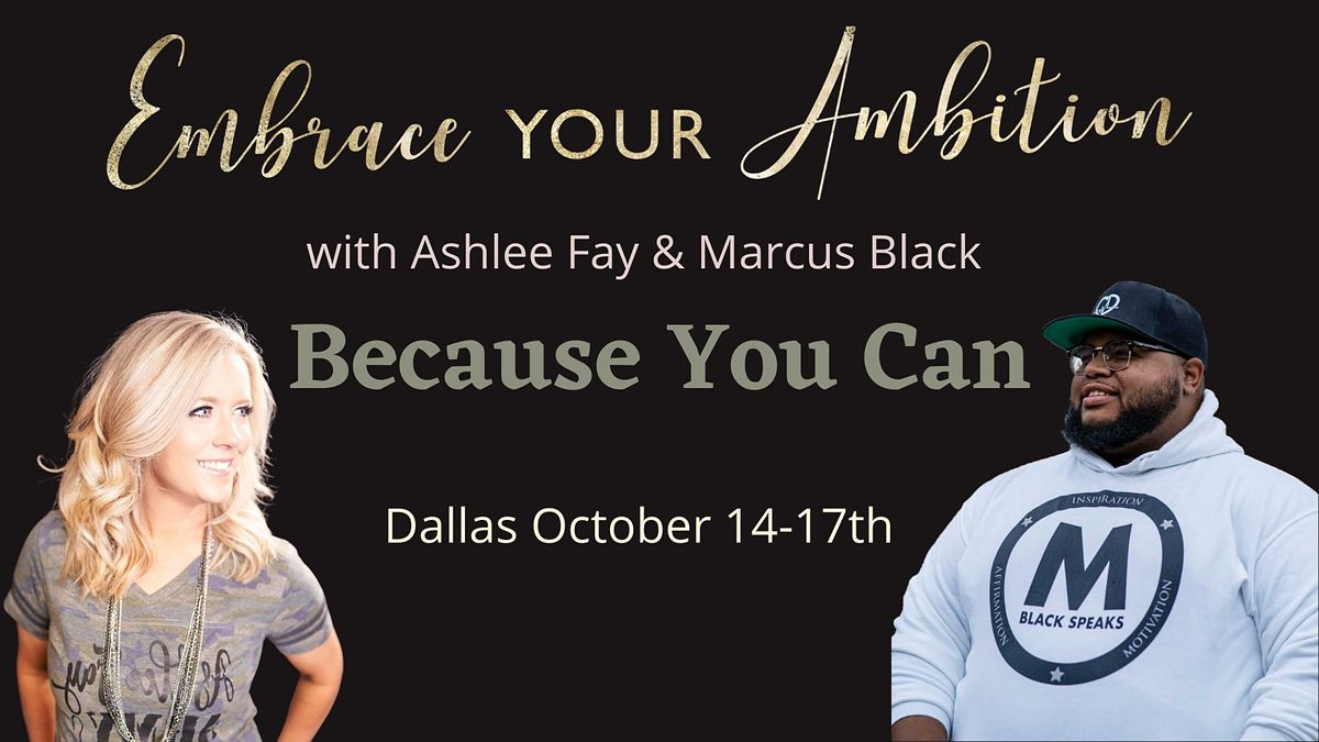 Embrace Your Ambition Dallas (IN PERSON)