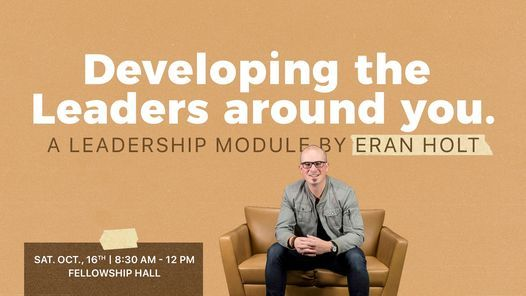 Developing The Leaders Around You Leadership Module