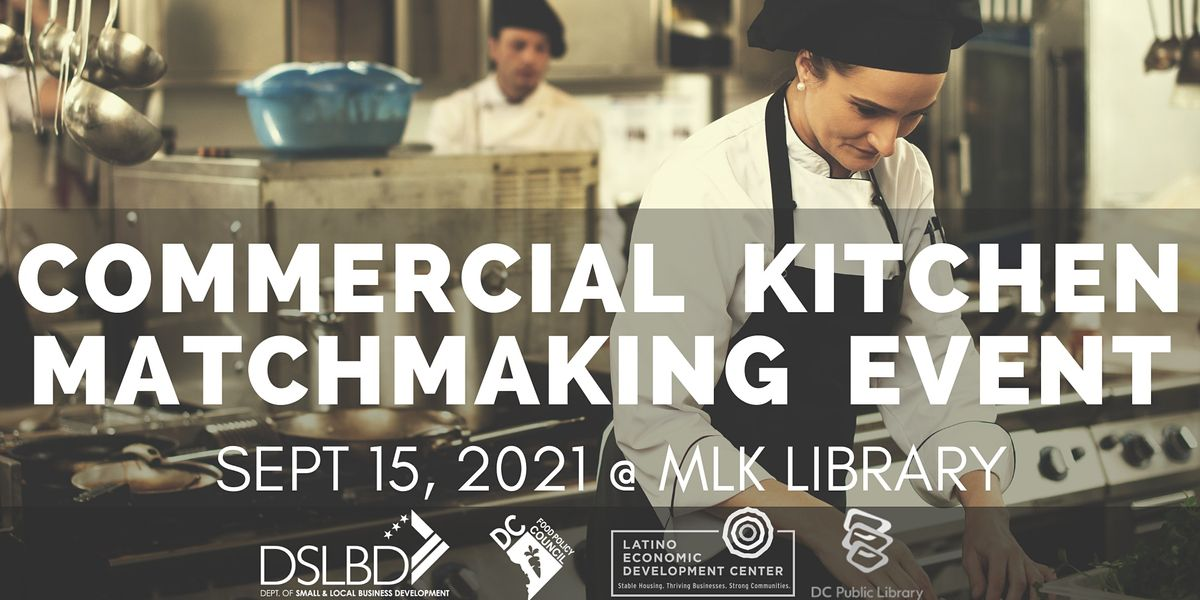 DC Commercial Kitchen Matchmaking Event