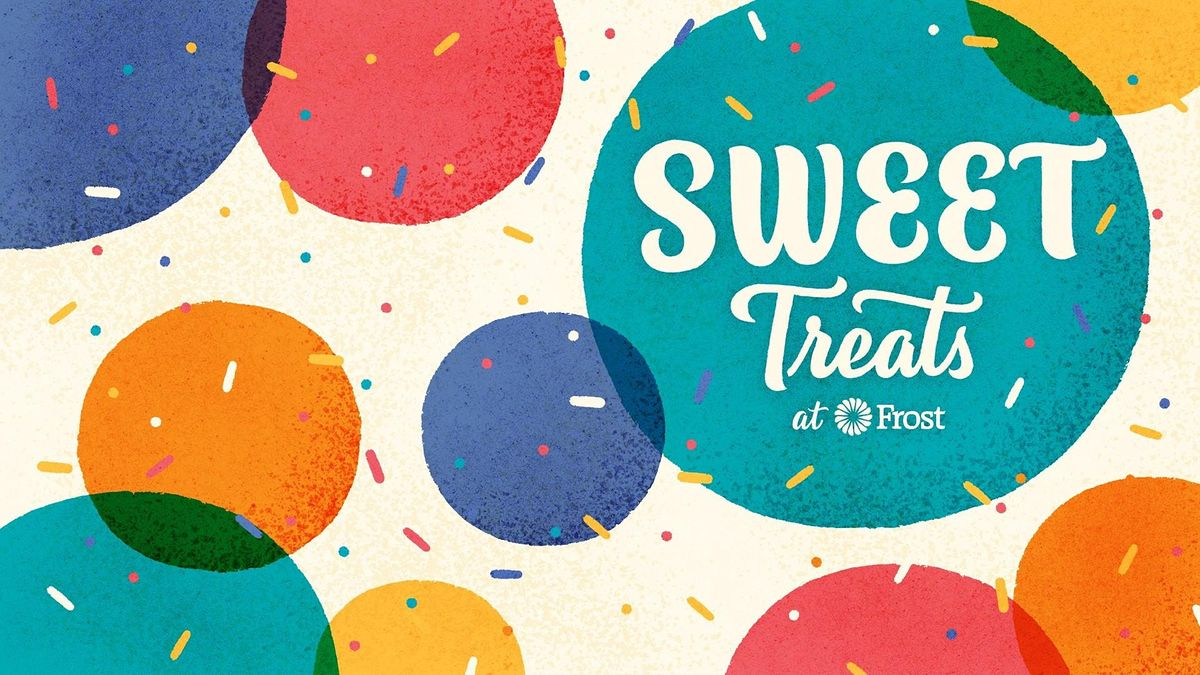 Sweet Treats with Frost Bank