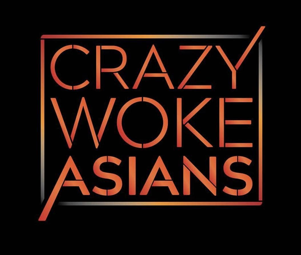 ONE NIGHT ONLY! CRAZY WOKE ASIANS at Unexpected Productions in Seattle!