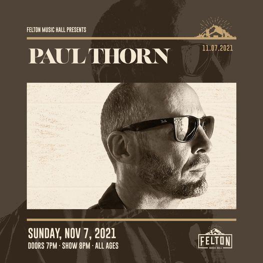 Felton Music Hall presents... Paul Thorn