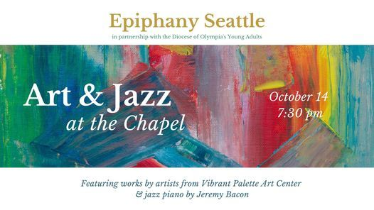Art & Jazz at the Chapel