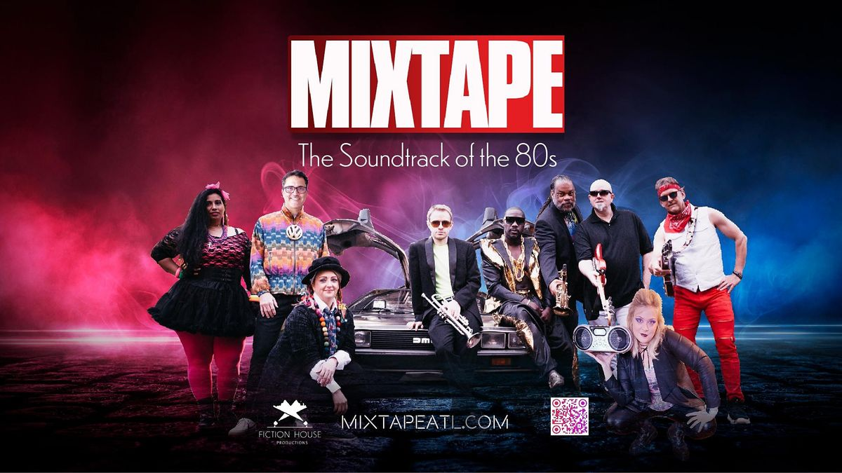 MIXTAPE - The Soundtrack of the 80s