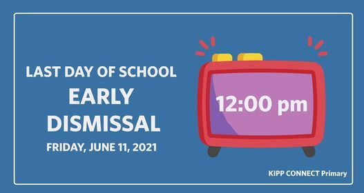 Last Day of School Early Dismissal - 12:00 pm