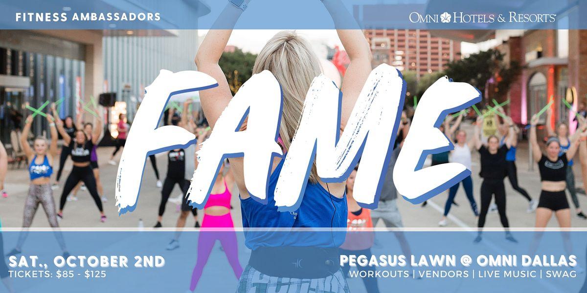 Fitness Ambassadors Presents 3rd Annual FAME FEST at Omni Dallas!