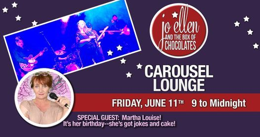 Jo Ellen and the Box of Chocolates at the Carousel Lounge