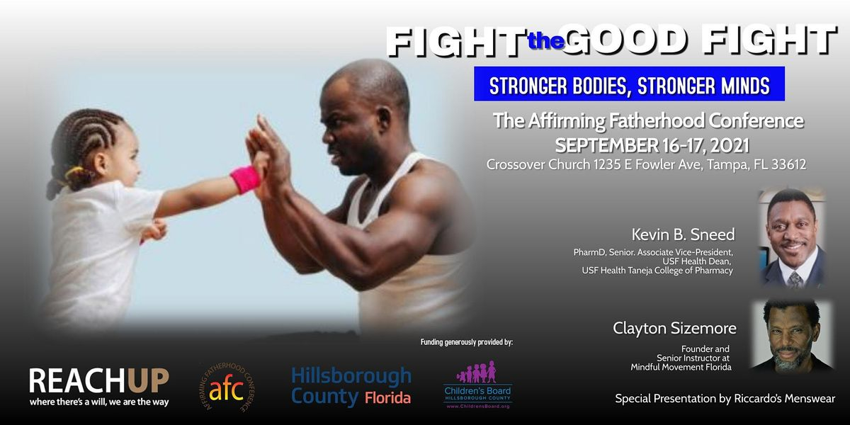 """Affirming Fatherhood Conference 2021: """"Fight the Good Fight"""""""