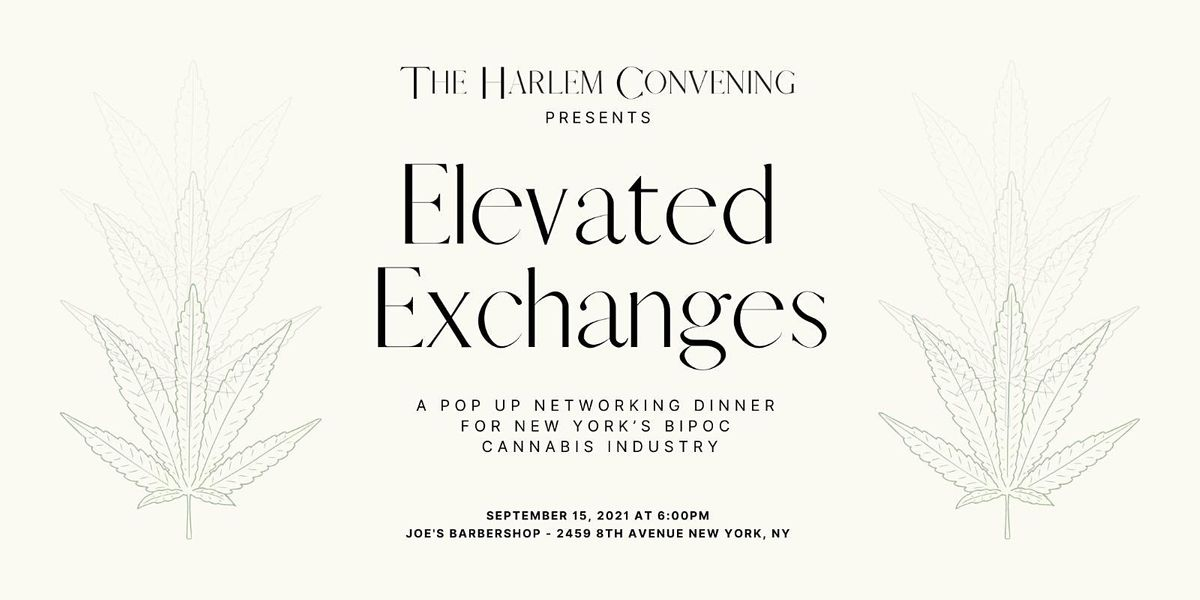 The Harlem Convening: Elevated Exchanges