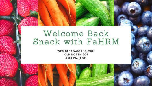 Welcome Back Snack with FaHRM