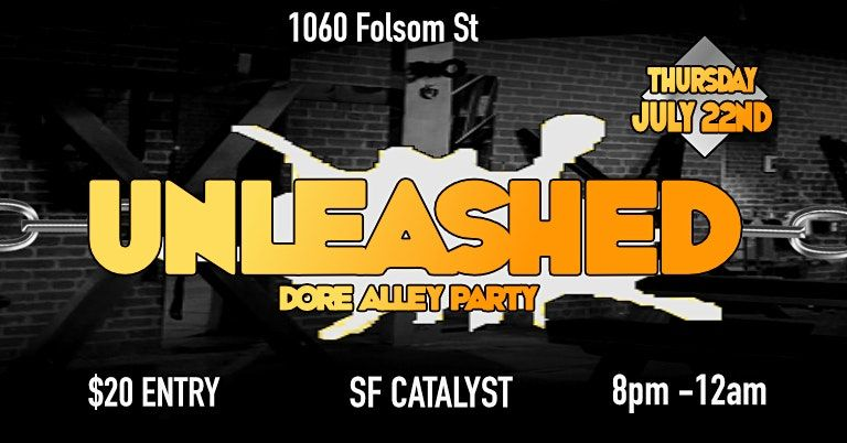 UNLEASHED: Dore Alley Edition