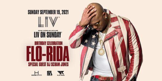 Flo-Rida & Scram Jones - Sun. September  19th