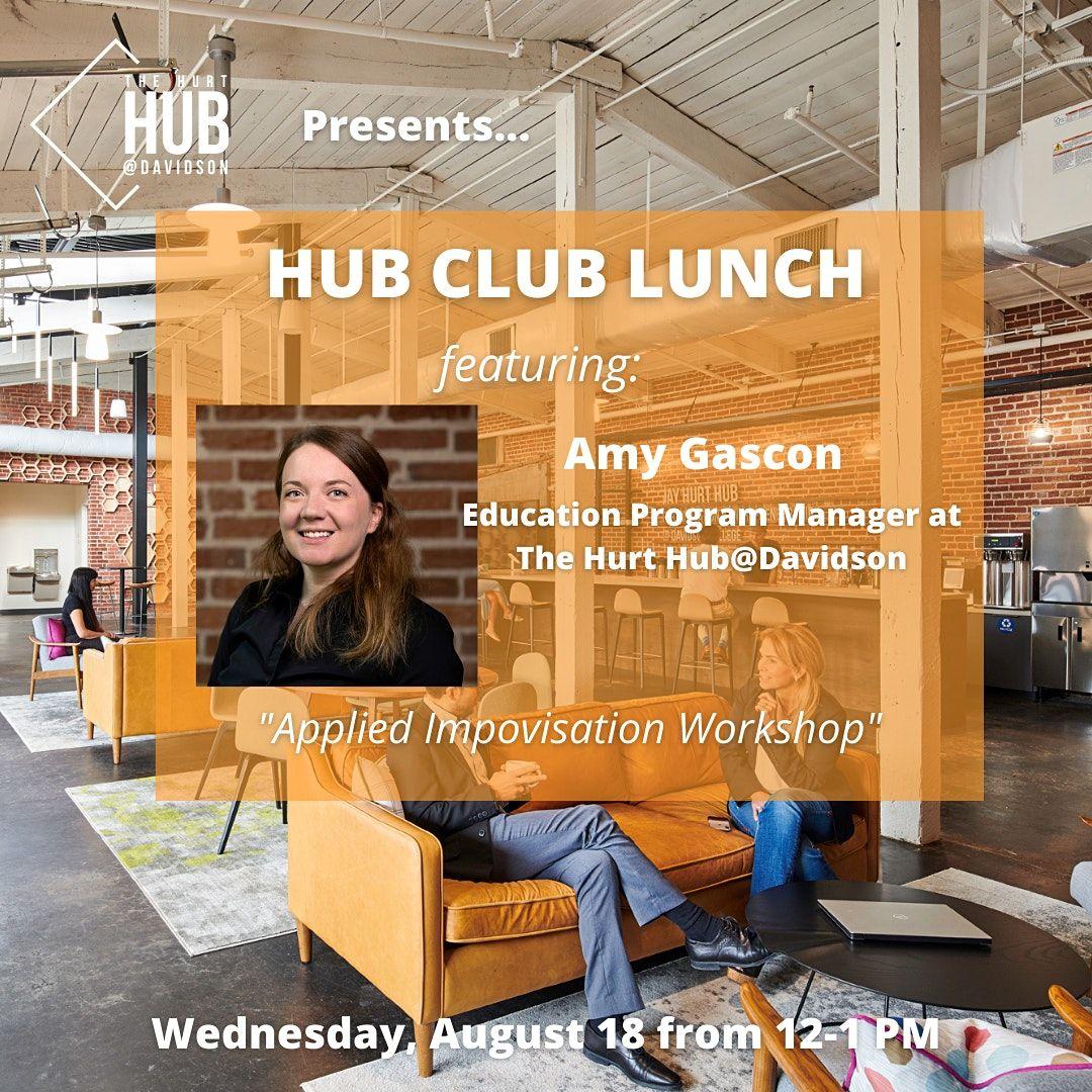 Hub Club Lunch - Applied Improvisation Workshop