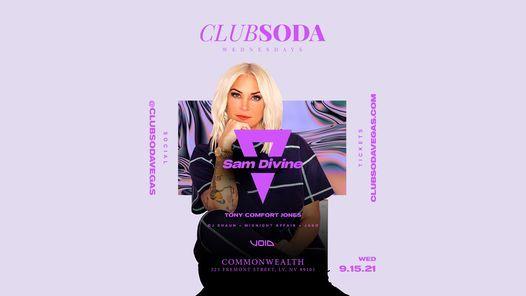 Club Soda Wednesdays w\/ SAM DIVINE