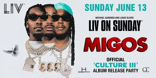 Migos - Sunday. June 13th
