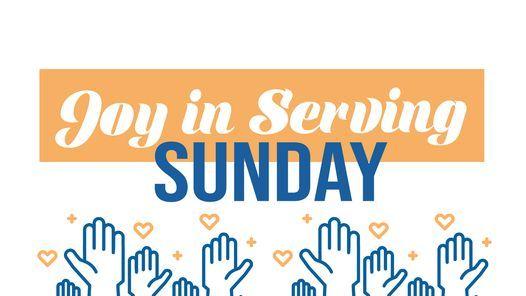 Joy in Serving Sunday