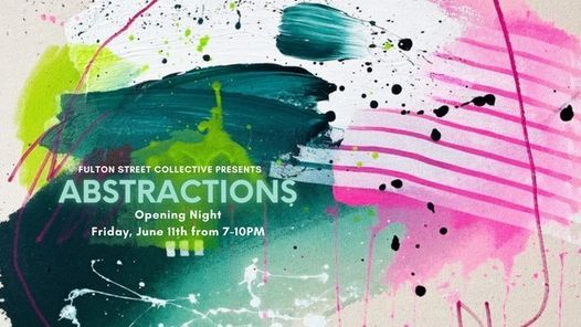ABSTRACTIONS In-Person Art Opening @FSC