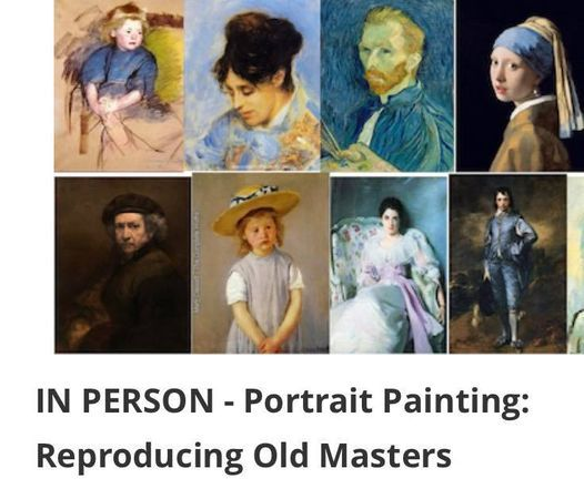 Weekly class > \u201cPortrait Painting - Recreating the Old Masters with Dr. Mohammed Bhatti